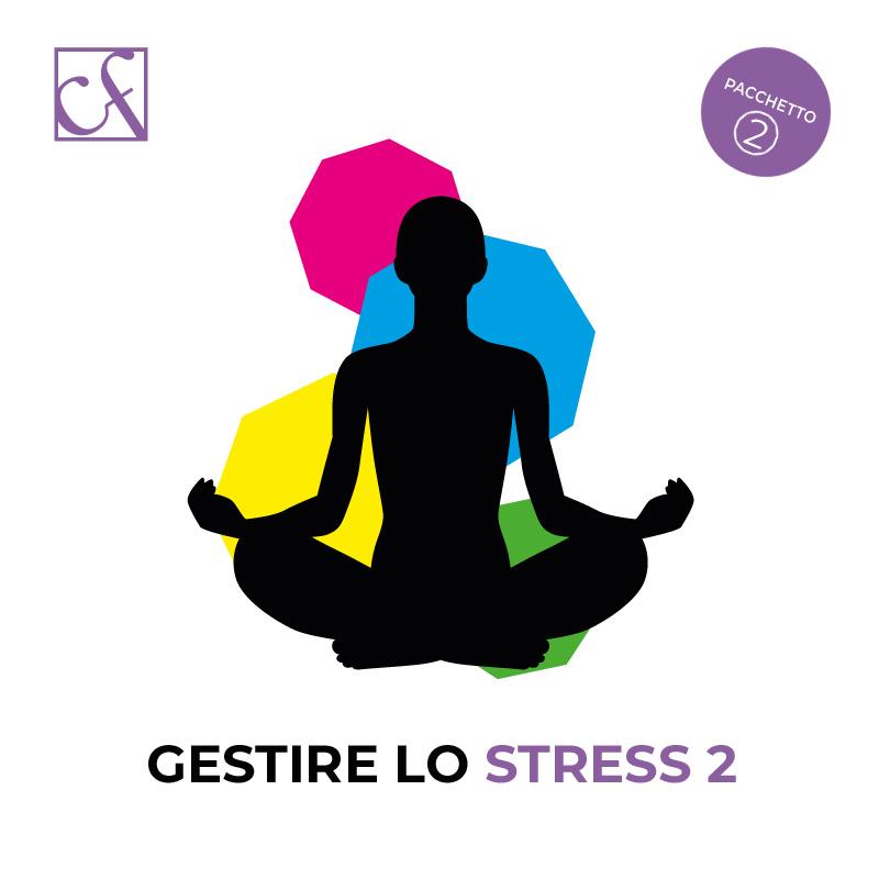 gestire lo stress 2